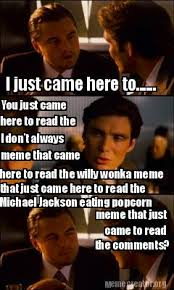Michael Jackson Popcorn Meme - meme creator i just came here to you just came here to read
