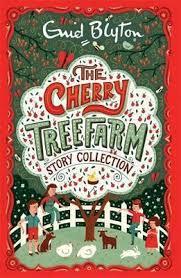 the cherry tree farm story collection enid blyton 9781444930238