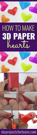 super cute and easy 3 d paper hearts craft tutorials teenagers