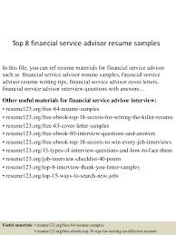 top 8 financial service advisor resume samples 1 638 jpg cb u003d1437637633