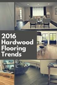 12 hardwood flooring trends for 2016 the flooring