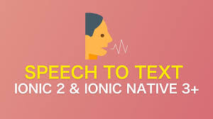 speech to text application with ionic 2 and ionic native 3 youtube