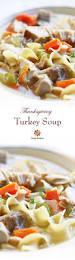 why do we eat turkey on thanksgiving best 20 turkey soup ideas on pinterest recipe for turkey soup