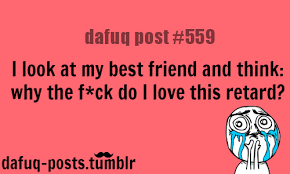Funny Dafuq Memes - best friends quotes for more of dafuq posts click here funny