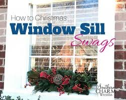 window wreaths how to make christmas window sill swags southern charm wreaths