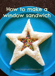 How To Make A Window by How To Make A Window Sandwich Kids Learning Birthdays And Foods