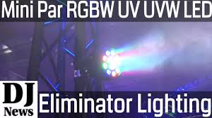 Eliminator Lighting Eliminatorlighting Mini Par Rgbw Uv Uvw Led Lights Eliminator