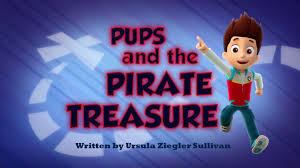pups and the pirate treasure paw patrol wiki fandom powered by