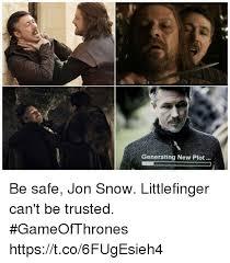 Generating Memes - generating new plot be safe jon snow littlefinger can t be trusted