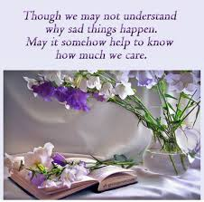 though we may not understand why sad things happen sympathy card