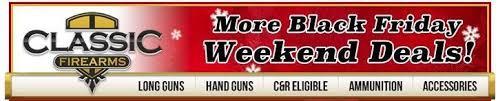 black friday firearm deals more black friday weekend deals classic firearms slickguns
