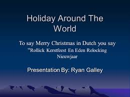 around the world presentation by galley to say merry