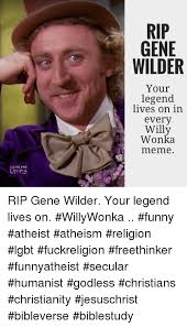 Willy Wonka Tell Me More Meme - 25 best memes about funny atheists funny atheists memes