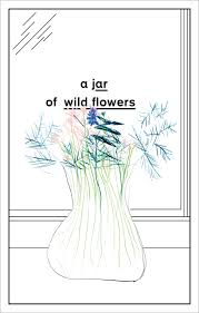 a jar of flowers essays in celebration of berger