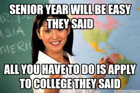 Application Meme - reflecting on college apps a rant pghs newsbreaker