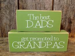 great dads get promoted to papa gift wood blocks the best dads get promoted