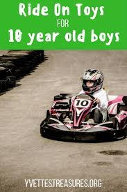 Good Christmas Gifts For 12 Year Old Boys 12 Of The Best Ride On Toys For 10 Year Old Boys 10 Years