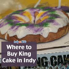 where you can buy king cake in indianapolis indy with kids