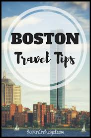boston tour guide tips for boston visitors boston on budget