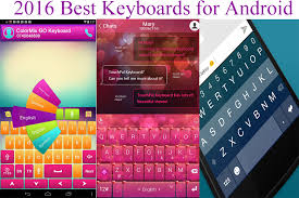 keyboards for android 2017 best keyboards for android 5 0 and android 6 0 smartphones