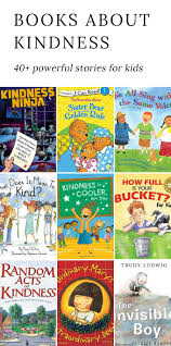 40 powerful books for kids that encourage kindness