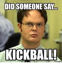 But When I Do Meme - funny kickball pictures i dont always play kickball but when i do