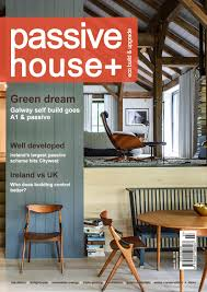 passive house plus issue 22 irish edition by passive house plus