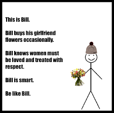 Be Like Bill Is The - be like bill the social clinic