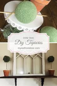 Dollar Store Diy Home Decor by Diy Dollar Tree Topiaries My Red Front Door