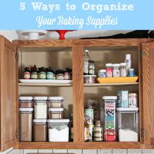 how to arrange items in kitchen cabinets 5 ways to organize your baking supplies