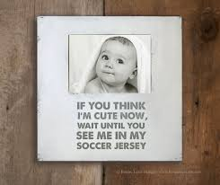 soccer decor soccer frame if you think i u0027m cute