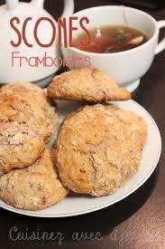 la cuisine de djouza scones anglais sucrés aux framboises recettes faciles recettes