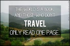 book travel images The world is a book and those who don 39 t travel only read one page jpg