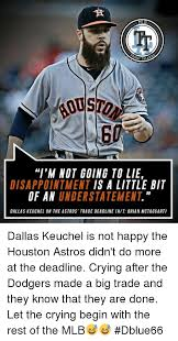 Houston Astros Memes - ml sh talk 0 60 i m not going to lie disappointment is a little