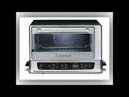 Best Toaster Oven Broiler Best Choice Cuisinart Convection Toaster Oven Broiler Youtube