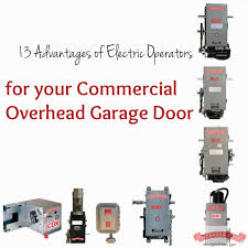 Commercial Overhead Door Installation Instructions by 13 Advantages Of Electric Operators For Your Commercial Overhead
