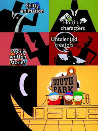 South Park Meme - dopl3r com memes shitty animation horrible characters the