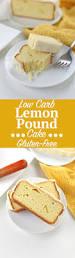low carb lemon pound cake gluten free keto friendly seasonly