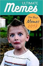 Da Best Memes - ultimate memes the best memes 2017 memes funniest memes pictures