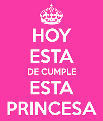imagenes que digan feliz cumpleaños mi reina hoy esta de cumple esta princesa keep calm and carry on image