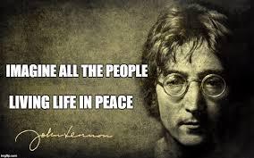 Peace Memes - imagine all the people living life in peace meme