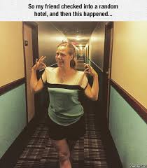 Funny Hotel Memes - checked into a random hotel funny clone