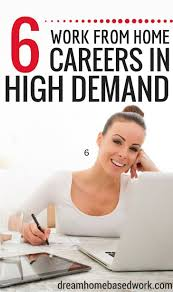 want to work from home 6 fast growing careers in high demand