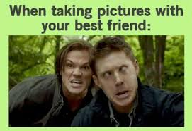 Best Friend Memes - when taking pictures with your best friend weknowmemes