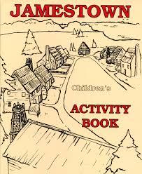 Map Of Jamestown Virginia by Jamestown Children U0027s Activity Book Historic Jamestowne