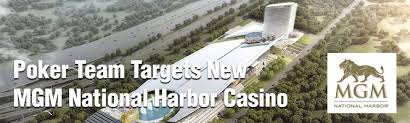 how many poker tables at mgm national harbor january 9 2017 poker team targets new mgm national harbor casino