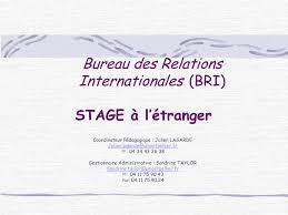 bureau des relations internationales bureau des relations internationales bri stage à l étranger