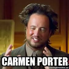 Memes Carmen - meme ancient aliens carmen porter 13862268