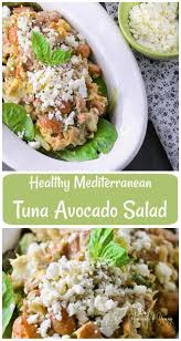 Tuna Salad Mediterranean Style Best 25 Tuna Avocado Ideas On Pinterest Avacodo Chicken Salad