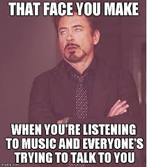 Music Memes - face you make robert downey jr meme imgflip